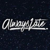 AlwaysLate